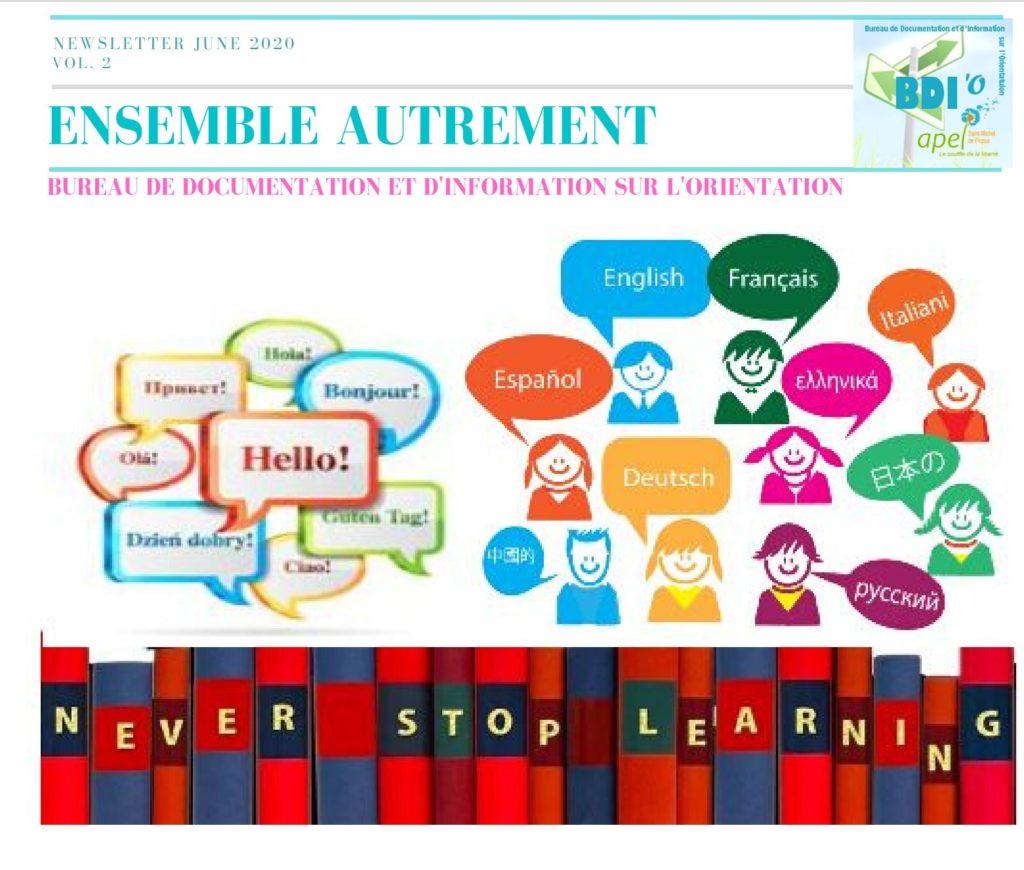 N°2 – Juin 2020 :Elle est dédiée aux élèves de 4ème, il est abordé le thème des métiers et les langues, une sensibilisation est faite pour qu'ils mesurent l'importance des langues dans leur cursus,
